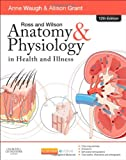Ross and Wilson Anatomy and Physiology in Health and Illness, 12e