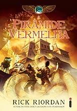 A pirâmide vermelha (As crônicas do Kane Livro 1)