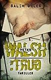 Peter Walsh :TRUG, Teil 4 - Thriller