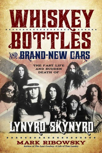 Whiskey Bottles and Brand-New Cars: The Fast Life and Sudden Death of Lynyrd Skynyrd (Car Brands compare prices)