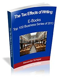 The Tax Effects of Writing eBooks (The Top 100 Business Series of 2013)