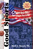 img - for Good Sports: Character Lessons for Life book / textbook / text book