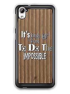 YuBingo Fun to do the Impossible Designer Mobile Case Back Cover for HTC Desire 826