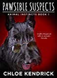 PAWSIBLE SUSPECTS (Animal Instincts)