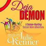 Deja Demon | Julie Kenner