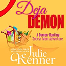 Deja Demon Audiobook by Julie Kenner Narrated by Carly Robins