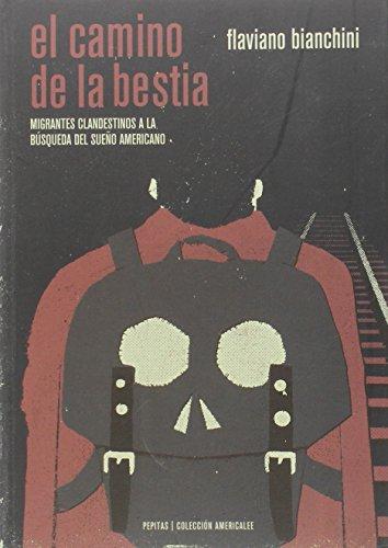 El Camino De La Bestia (Americalee)