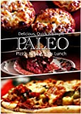 Paleo Pizza, Baking and Kids Lunch - Delicious, Quick & Simple Recipes