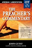 Jeremiah & Lamentations (The Preacher's Commentary, Volume 19) (0785247939) by Guest, Dr. John
