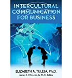 img - for [ Intercultural Communication for Business Tuleja, Elizabeth a. ( Author ) ] { Paperback } 2014 book / textbook / text book