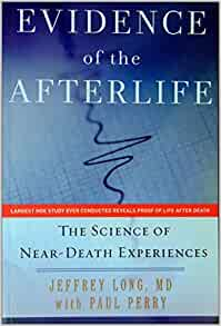 evidence of the afterlife the science of near-death experiences pdf
