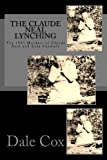 The Claude Neal Lynching: The 1934 Murders of Claude Neal and Lola Cannady