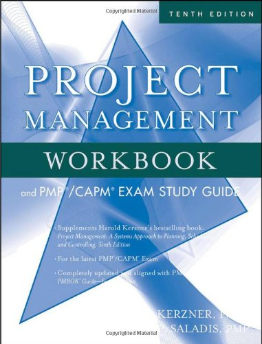 Project Management Workbook and PMP / CAPM Exam Study Guide, 10th Edition