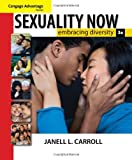 Sexuality Now: Embracing Diversity (Available Titles CengageNOW)