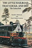 img - for The Little Railroad That Could, And Did: The Cotton Belt, Part II book / textbook / text book