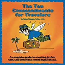The Ten Commandments for Travelers (       UNABRIDGED) by Nancy Chappie Narrated by Robin McKay