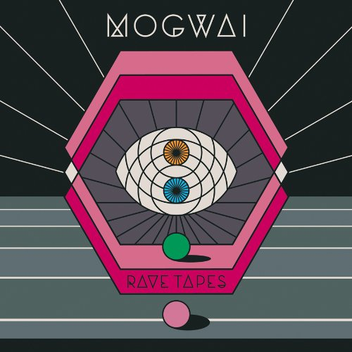 Rave Tapes, Mogwai
