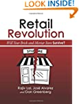 Retail Revolution: Will Your Brick &...