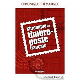 Chronique du timbre-poste fran�ais