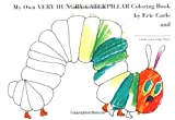 Eric Carle My Own Very Hungry Caterpillar Coloring Book