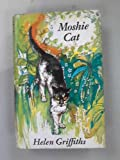 Moshie Cat: the true adventures of a Majorcan kitten (0090952405) by Griffiths, Helen