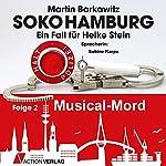 Musical Mord (SoKo Hamburg - Ein Fall für Heike Stein 2)   Martin Barkawitz