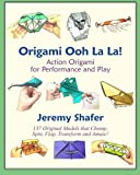 img - for Origami Ooh La La! Action Origami for Performance and Play book / textbook / text book