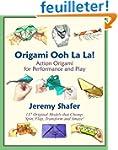 Origami Ooh La La!  Action Origami fo...