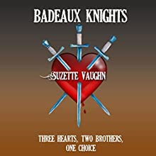 Badeaux Knights (       UNABRIDGED) by Suzette Vaughn Narrated by Aeli Dell