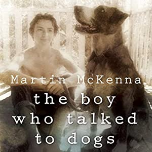 The Boy Who Talked to Dogs Audiobook