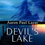 Devil's Lake: Bittersweet Hollow Book 1 | Aaron Paul Lazar