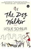 The Dog Walker: A Novel (Wsp Readers Club)