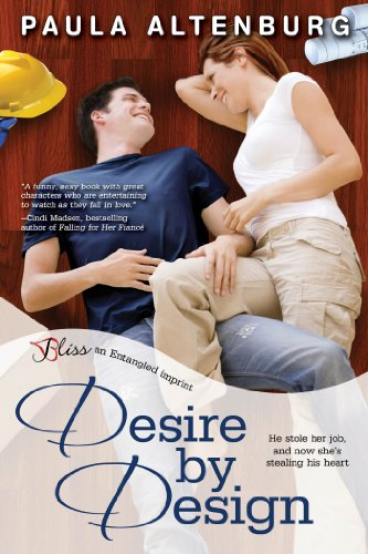 Desire by Design (Entangled Bliss) by Paula Altenburg