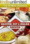 Top 50 Most Delicious Sauce, Dip & Sa...