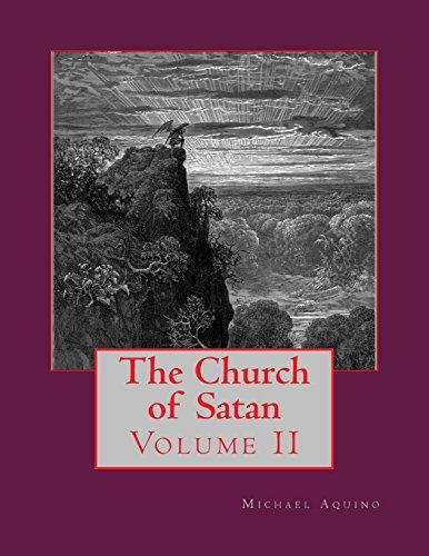 The Church of Satan II: Volume II - Appendices: Volume 2