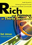 img - for Rich and Famous in Thirty Seconds book / textbook / text book