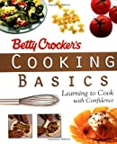 img - for Betty Crocker's Cooking Basics: Learning to Cook with Confidence book / textbook / text book