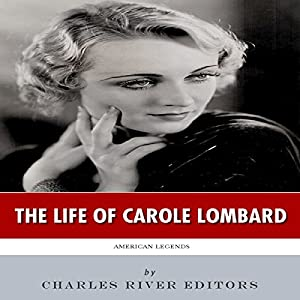American Legends: The Life of Carole Lombard Audiobook