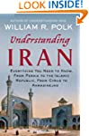 Understanding Iran: Everything You Ne...