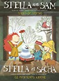 Stella and Sam - Signs of Spring / Stella et Sacha - Le printemps arrive (Bilingual)