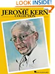 Jerome Kern Collection: Softcover Edi...