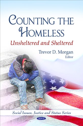 Counting the Homeless: Unsheltered and Sheltered (Social Issues, Justice and Status)
