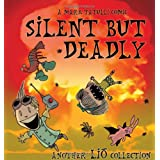 Silent But Deadly: A Lio Collection ~ Mark Tatulli