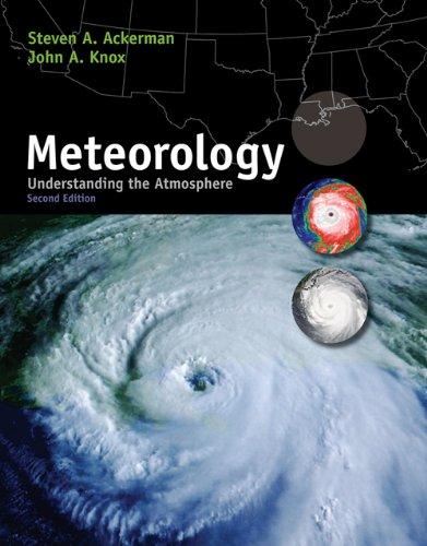 Meteorology: Understanding the Atmosphere (with...