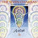 The Seven Chakras - Crystal Illumination