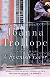 A Spanish Lover: A Novel