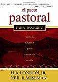 img - for El Pacto Pastoral: C mo la gracia puede transformar su vida (Spanish Edition) book / textbook / text book