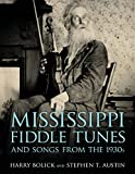img - for Mississippi Fiddle Tunes and Songs from the 1930s (American Made Music Series) book / textbook / text book