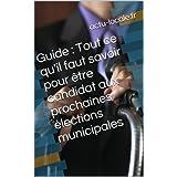 Guide : Tout ce qu'il faut savoir pour être candidat aux prochaines élections municipales