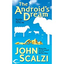 The Android's Dream Audiobook by John Scalzi Narrated by Wil Wheaton
